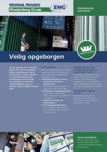 Bij Mondial Waaijenberg Verhuizers zijn uw waardevolle bezittingen veilig opgeborgen